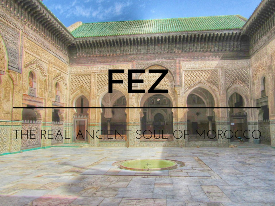 Photos of Fez: The Ancient Soul Of Morocco Which Time Forgot 1/1 by CLARA on the road