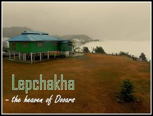 A weekend in lesser known Drupka village - Lepchakha (Dooars)