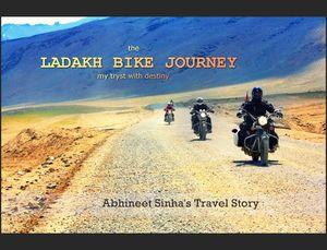 The Ladakh Bike Journey - Abhineet's tryst with destiny